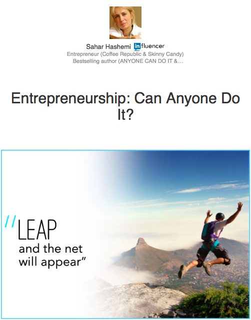 Anyone-Can-Do-It-Business-Self-Belief-Passion-Creativity-Advice-LinkedIn-Influencer-Sahar-Hashemi-Entrepreneur